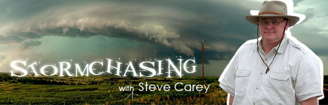 Storm Chasing with Steve Carey